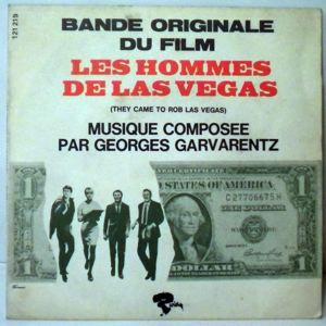 GEORGES GARVARENTZ - Les Hommes De Las Vegas - 45T (SP 2 titres)
