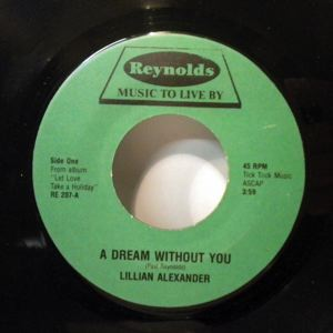 LILLIAN ALEXANDER - A dream without you - 45T (SP 2 titres)