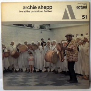 ARCHIE SHEPP - Live At The Panafrican Festival - LP