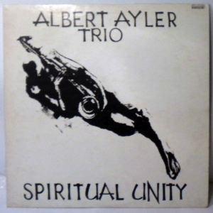 ALBERT AYLER TRIO - Spiritual Unity - LP