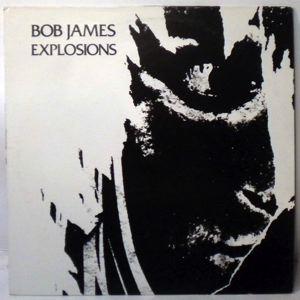 BOB JAMES - Explosions - LP