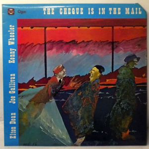 ELTON DEAN - The Cheque Is In The Mail - LP