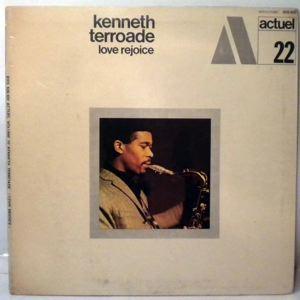 KENNETH TERROADE - Love Rejoice - LP