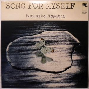 MASAHIKO TOGASHI - Song for myself - LP