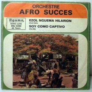 ORCHESTRE AFRO SUCCES - Ezol nguema hilarion / Soy como captivo - 7inch (SP)