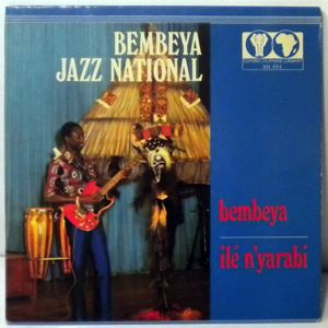 BEMBEYA JAZZ NATIONAL - Bembeya / Ile n'yarabi - 7inch (SP)