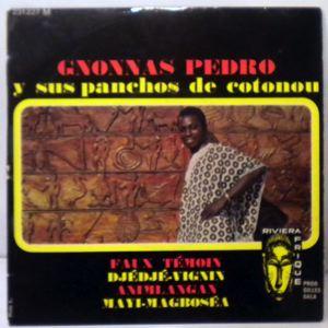 GNONNAS PEDRO Y SUS PANCHOS DE COTONOU - Faux temoin EP - 7inch (SP)