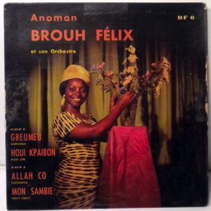 ANOMAN BROUH FELIX - Gbeumeu EP - 7inch (SP)