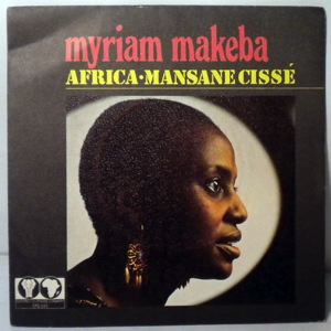 MYRIAM MAKEBA - Africa / Mansane cisse - 7inch (SP)