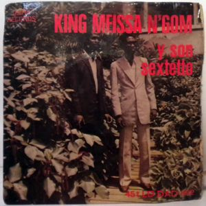 KING MEISSA N'GOM - Param pam pam / M'bakham diop - 7inch (SP)