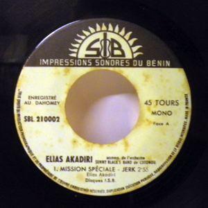 ELIAS AKADIRI - Mission speciale / L'amour et la mort - 7inch (SP)