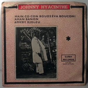 JOHNNY HYACINTHE - Main co con boudzeba boucomi EP - 7inch (SP)