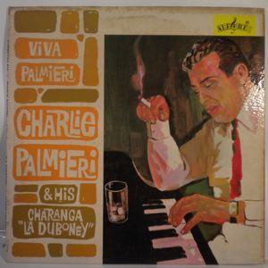 CHARLIE PALMIERI  AND HIS CHARANGA LA DUBONEY - Viva Palmieri - LP