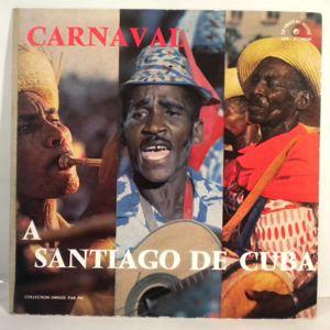 VARIOUS - Carnaval A Santiago De Cuba - LP