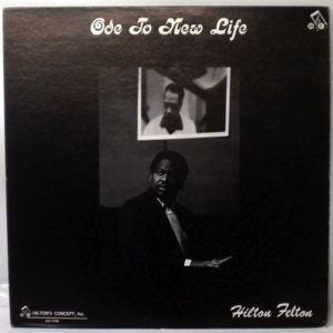 HILTON FELTON - Ode To New Life - LP