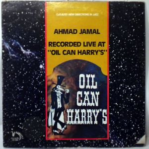 AHMAD JAMAL - Recorded Live At Oil Can Harry's - LP