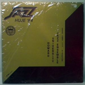 HOWARD UNIVERSITY JAZZ ENSEMBLE - Jazz Huge '84 - LP