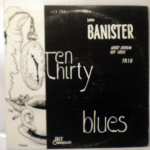 THE JOHN BANISTER TRIO - Ten Thirty Blues - LP