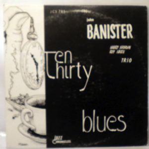 THE JOHN BANISTER TRIO - Ten Thirty Blues - LP