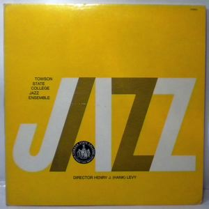 TOWSON STATE COLLEGE JAZZ ENSEMBLE - Jazz - LP x 2