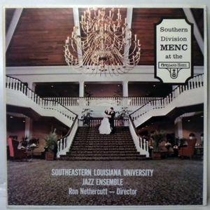 SOUTHEASTERN LOUISIANA UNIVERSITY JAZZ ENSEMBLE - Music Educator's National Conference - LP