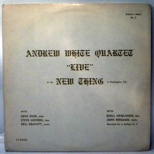 ANDREW WHITE QUARTET - Live At The New Thing - LP