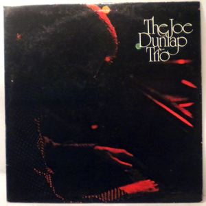 THE JOE DUNLAP TRIO - Same - LP