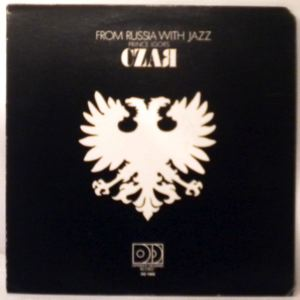 PRINCE IGOR'S CZAR - From Russia With Jazz - LP