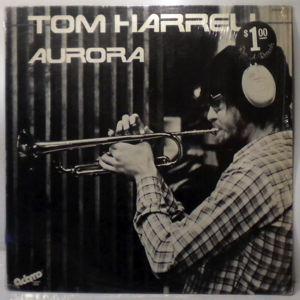 TOM HARRELL - Aurora - LP