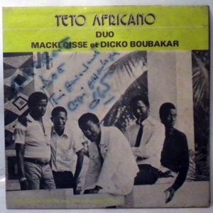 MACK-ANTO ET DICKO BOUBAKAR - Teto Africano - LP
