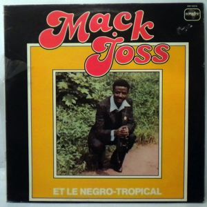 MACK JOSS ET LE NEGRO-TROPICAL - Same - LP
