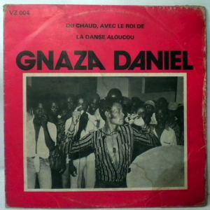 GNAZA DANIEL - Du chaud avec le roi de la danse aloucou - LP