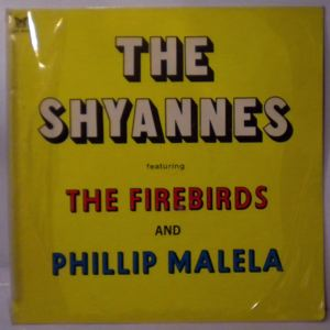 VARIOUS - The Shyannes featuring The Firebirds and Phillip Malela - LP