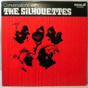 THE SILHOUETTES - Conversation With - LP