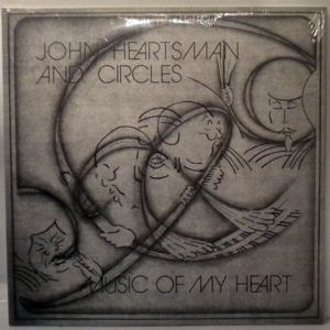 JOHN HEARTSMAN AND CIRCLES - Music Of My Heart - 33T x 2