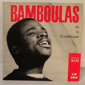 BAMBOULAS DE LA GUADELOUPE - Roulez! Roulez! EP - 45T (SP 2 titres)