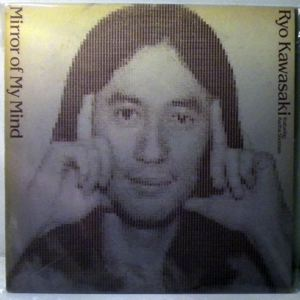 RYO KAWASAKI - Mirror Of My Mind - LP