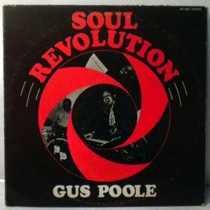 GUS POOLE - Soul Revolution - LP