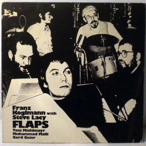 FRANZ KOGLMANN WITH STEVE LACY - Flaps - LP