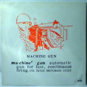 THE PETER BROTZMANN OCTET - Machine Gun - LP
