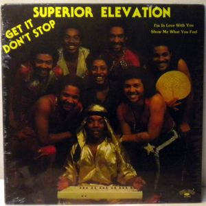 SUPERIOR ELEVATION - Get it don't stop - LP