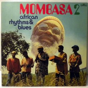 MOMBASA - African rythms and blues 2 - LP