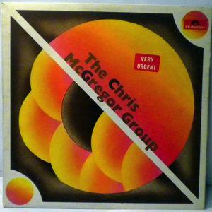 THE CHRIS MCGREGOR GROUP - Very urgent - LP