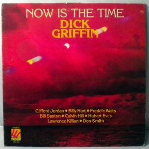 DICK GRIFFIN - Now Is The Time - LP
