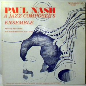 PAUL NASH - A Jazz Composer Ensemble - LP