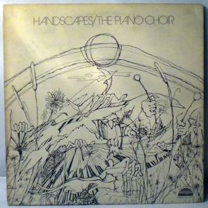 THE PIANO CHOIR - Handscapes - LP x 2
