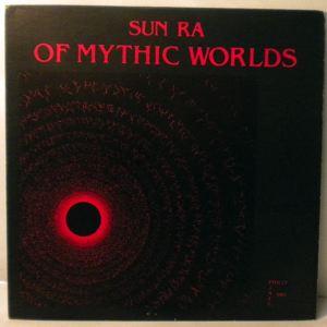 SUN RA - Of Mythic Worlds - LP