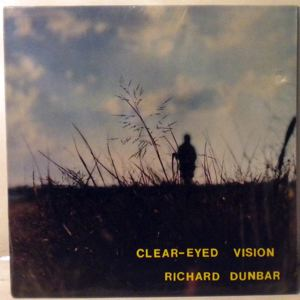 RICHARD DUNBAR - Clear-eyed vision - LP