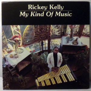 RICKEY KELLY - My kind of music - LP