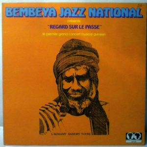 BEMBEYA JAZZ NATIONAL - Regard sur le passe - 33T